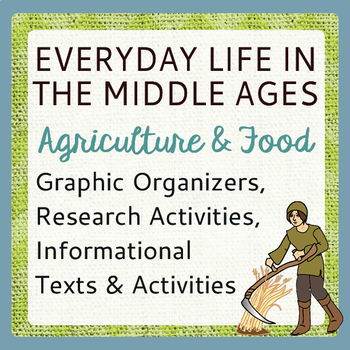 Middle Ages Everyday Life Agriculture and Food, Informatio