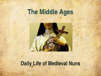 The Middle Ages - Daily Life of Medieval Nuns