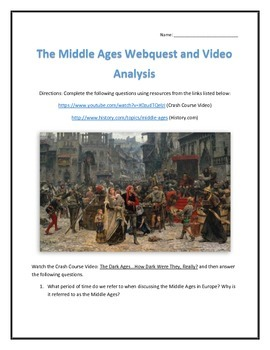 The Middle Ages- Webquest and Video Analysis with Key
