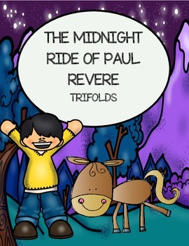 The Midnight Ride of Paul Revere - Trifolds and Poetry Ana