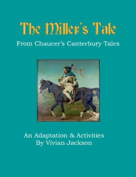 Chaucer's The Miller's Tale: Adaptation and Activities