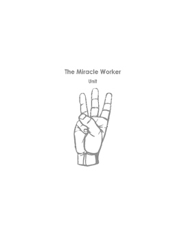 The Miracle Worker Unit
