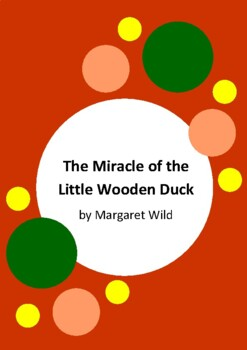 The Miracle of the Little Wooden Duck by Margaret Wild - 2