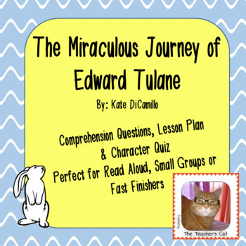 The Miraculous Journey of Edward Tulane - Over 40 comprehe