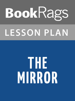 The Mirror Lesson Plans