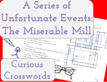 The Miserable Mill- Worksheet (Book 4 Series of Unfortunat