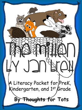 The Mitten - Jan Brett, Literacy Packet, Emergent Reader