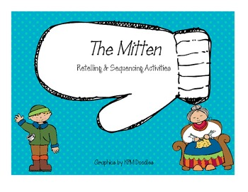 The Mitten - Retelling & Sequencing