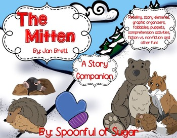 The Mitten by Jan Brett (A Story Companion)