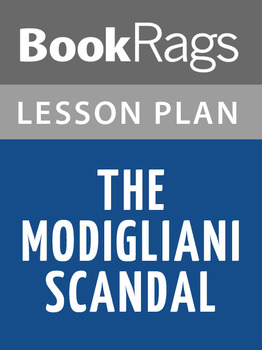 The Modigliani Scandal Lesson Plans
