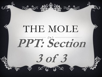 The Mole Section 3 of 3 PowerPoint- Moles of Compounds
