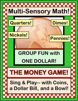 """The Money Game!"" - Learn About Money the Active Way!"