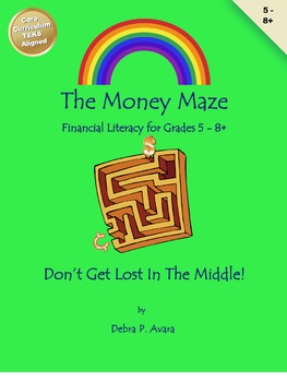 The Money Maze Don't Get Lost in the Middle  grades 5 - 8