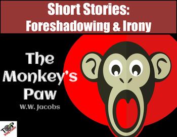 Monkey's Paw W.W. Jacobs Short Story Foreshadow & Irony