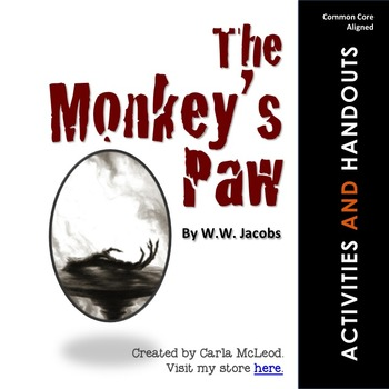 The Monkey's Paw: 24 Pages of Common Core Aligned Activiti