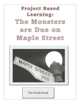 The Monsters are Due on Maple Street Projects and Assessments