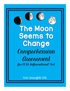 The Moon Seems to Change Comprehension Assessment
