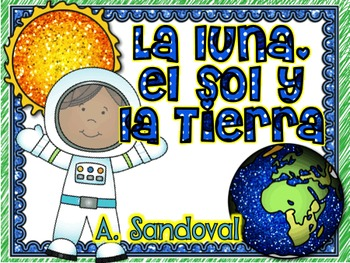The Moon, the Earth and the Sun in Spanish