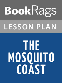 The Mosquito Coast Lesson Plans