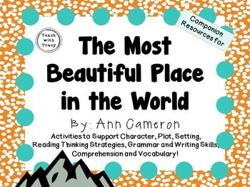 The Most Beautiful Place in the World by Ann Cameron:  A L