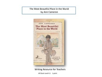 The Most Beautiful Place in the World by Ann Cameron - WRI