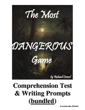The Most Dangerous Game Comprehension Test + Writing Promp
