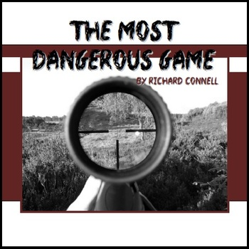 """""""The Most Dangerous Game"""" - Irony and Short Story Unit"""