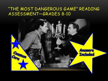 The Most Dangerous Game Reading Assessment—Grades 8-10
