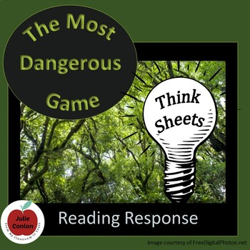 The Most Dangerous Game - Think Sheets - Reading Response