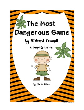 The Most Dangerous Game by Richard Connell, A Short Story Lesson