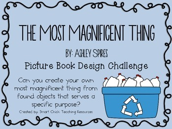 The Most Magnificent Thing: Picture Book Engineering Desig