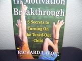 The Motivation Breakthrough by Richard Lavoie
