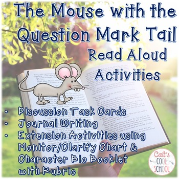 The Mouse with the Question Mark Tail Read Aloud Activities