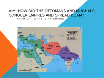 The Mughal and Ottoman Empires PowerPoint