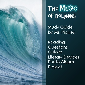The Music of Dolphins study guide