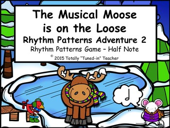 The Musical Moose is on the Loose: Adventure 2 {half note}