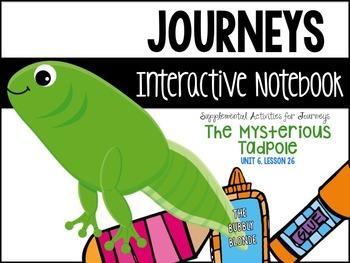 The Mysterious Tadpole Unit 6, Lesson 26 Journeys Print & Go
