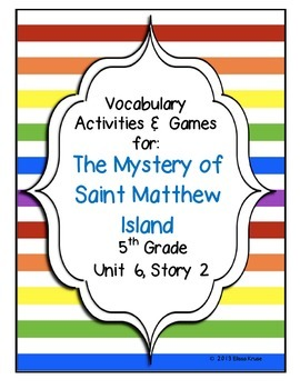 The Mystery of Saint Matthew Island Vocabulary Games & Act