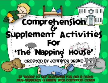 The Napping House Comprehension & Supplement Activities ~C