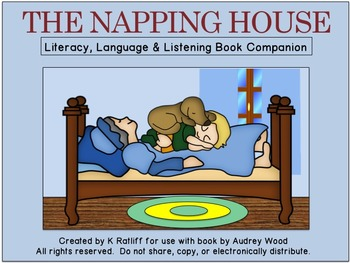 The Napping House:  Literacy, Language, and Listening Book