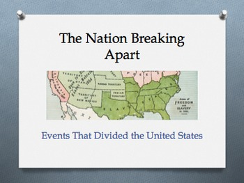 Civil War: The Nation Breaking Apart Powerpoint AND Note O