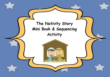 The Nativity Story Mini Book & Sequencing Activity