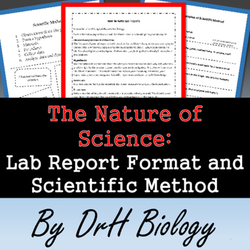 The Nature of Science: Lab Report Format and Scientific Method