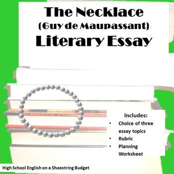 The Necklace Literary Essay (Guy de Maupassant)