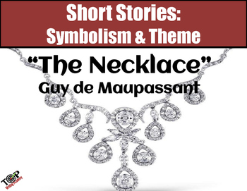 The Necklace Maupassant Short Story Symbols & Theme
