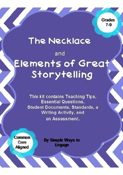 The Necklace and Elements of Great Storytelling