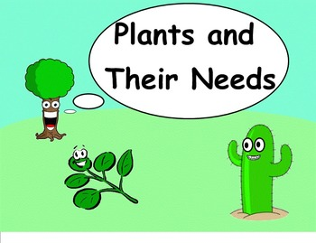 The Needs of Plants - A Third Grade Smartboard Introduction