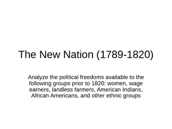 The New Nation 1789-1820 2