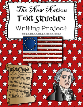 The New Nation Informational Text Structure Writing Projec