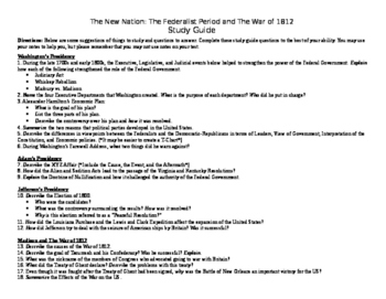 The New Nation: The Federalist Period and War of 1812 Study Guide